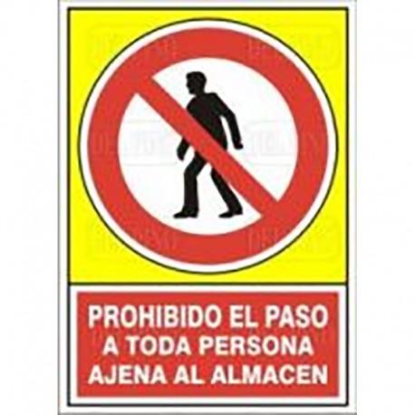 """SEÑAL 413 PLÁSTICO 345x245 PROHIBIDO EL PASO A TODA PERSONA AJENA AL ALMACÉN"""""""""""